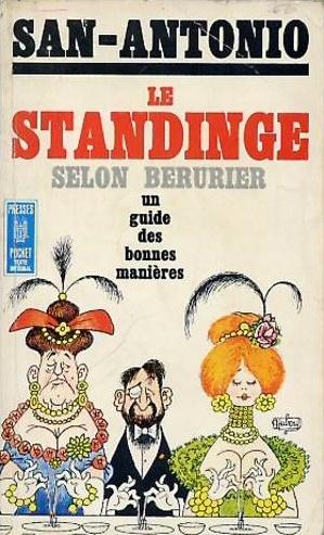 Le Standing selon Bérurier – San-Antonio – Sébastien Gabriel